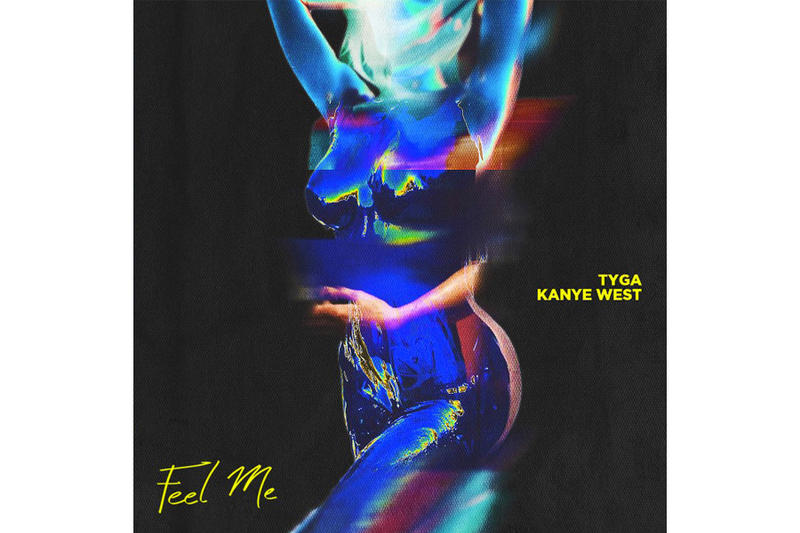 "Tyga and Kanye West Drop New Track ""Feel Me"""