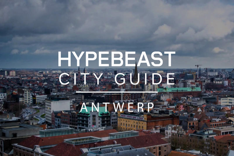 The City Guide to Antwerp HYPEBEAST City Guide 2017 Travel Belgium Antwerp Six Belgium