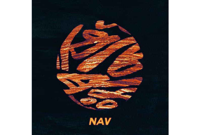 Nav Debut Project Album Tracklist Metro Boomin Collab