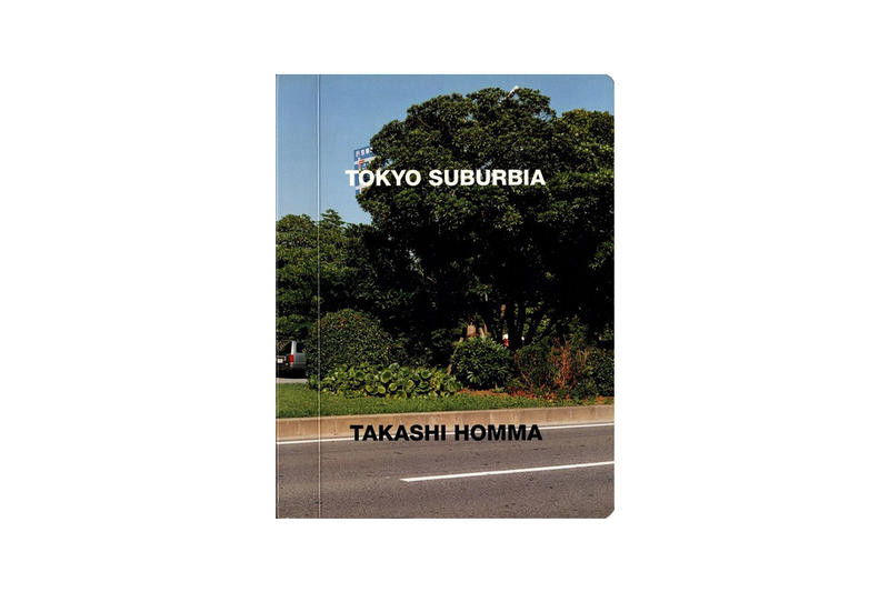 Purchase Takashi Homma Tokyo Suburbia Photobook