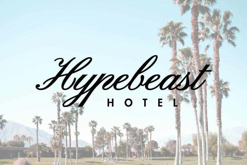 HYPEBEAST Hotel Party Palm Springs California April 15 16 2017