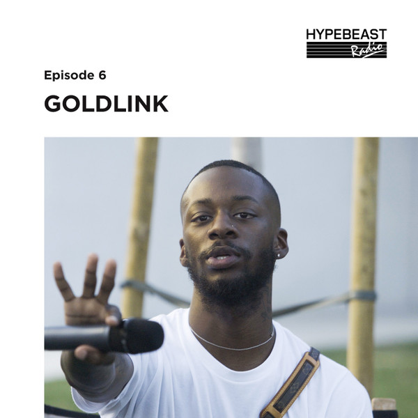 #6: Goldlink Speaks on Working With Rick Rubin and the Elusiveness of Sade