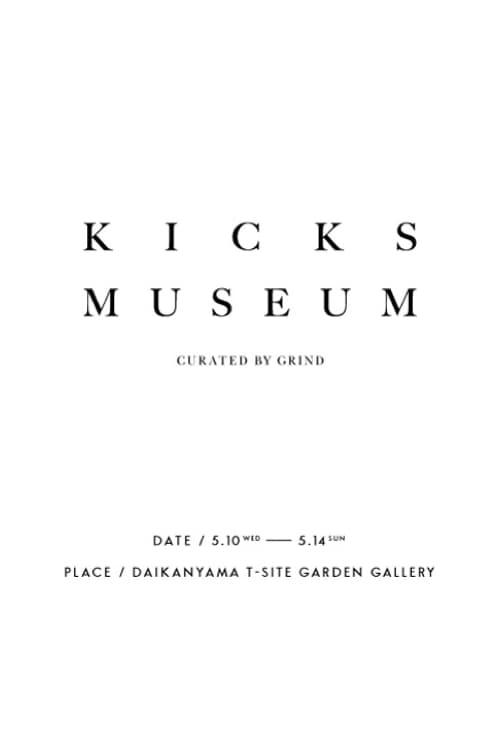 GRIND Magazine KICKS MUSEUM pop up AKEEM THE DREAM Daisuke Arasaki Inozuka Keita Yohei Usami Lambda Takahashi Takayuki Tanaka Masataka Hattori Ryuta Yamada