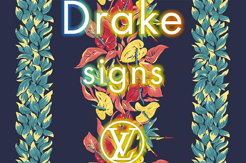 Drake Signs Louis Vuitton Single