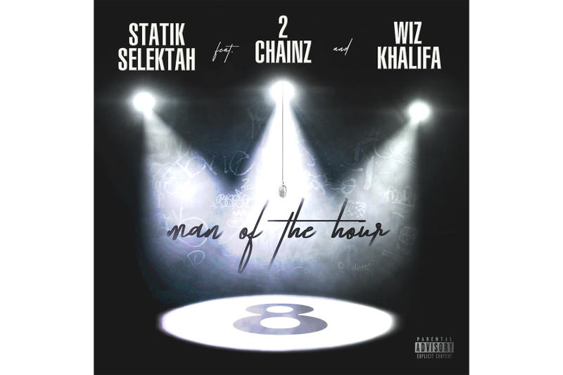 Statik Selektah 2 Chainz Wiz Khalifa Man of the Hour Single 8