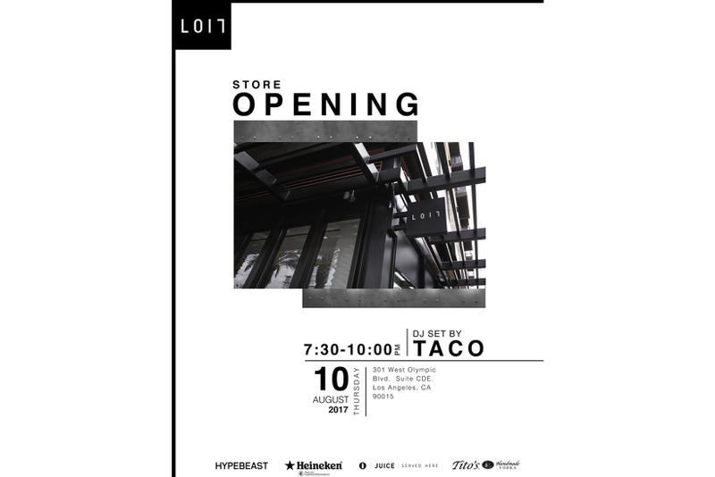 LOIT Los Angeles Grand Opening