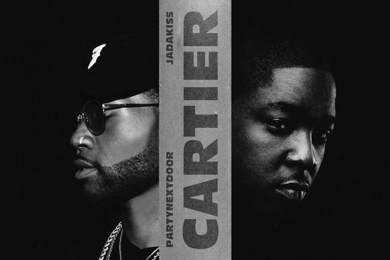 PARTYNEXTDOOR PND Cartier Jadakiss
