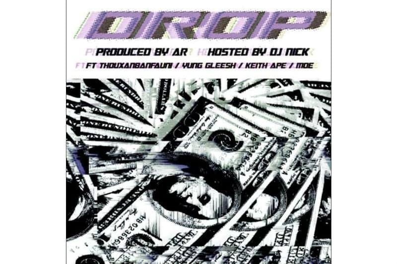 Thouxanbanfauni Moe Yung Gleesh Keith Ape Marino Gang AR Drop DJ Nick Download Stream
