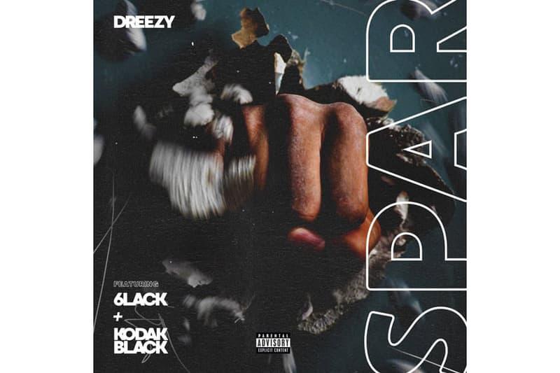 6lack Kodak Black Dreezy Spar Track