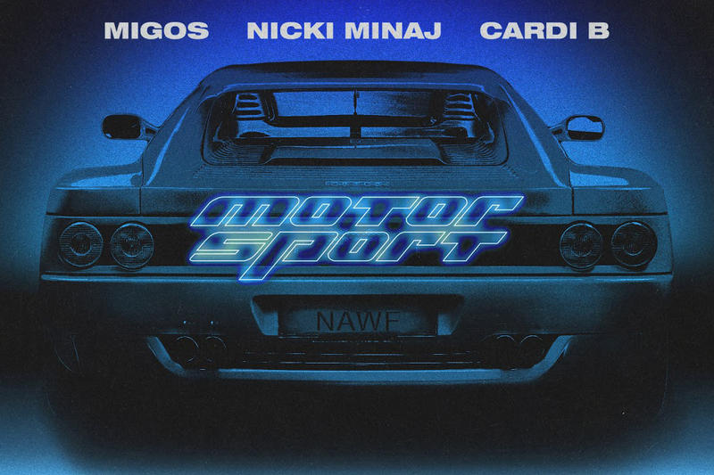 Migos Cardi B Nicki Minaj Motorsport