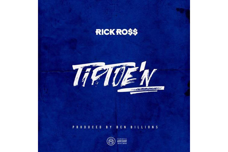 Rick Ross Ricky Rozay TipToeN Release Info Drop Date October 20 2017 Port of Miami 2