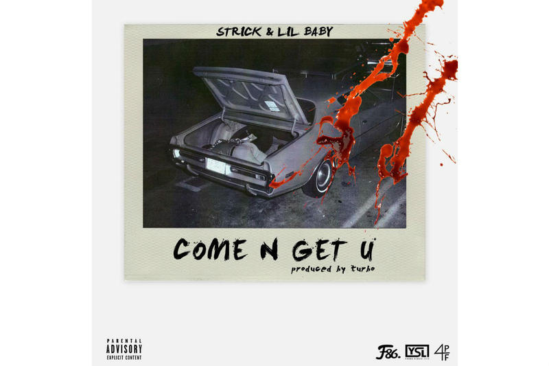 Strick Come N Get U Single Stream Young Thug YSL Lil Baby Turbo Stream Download