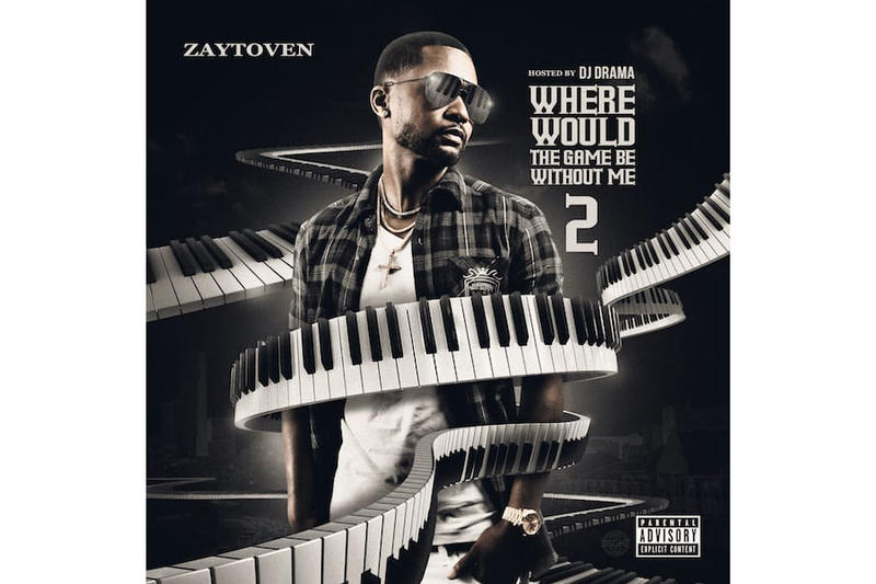 Zaytoven Where Would The Game Be Without Me 2 DJ Drama Mixtape 2017 October 6 Release Livemixtapes