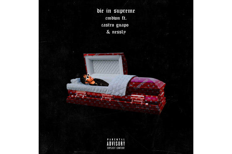 CMDWN Collective Toronto Die In Supreme The Way She Move Nessly Lil Yachty Single Stream Music Castro FIJI