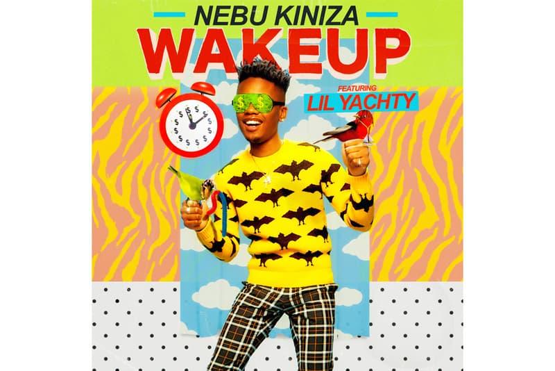 Nebu Kiniza Lil Yachty Wake Up