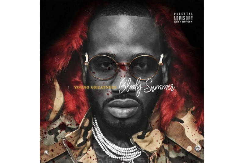 Young Greatness Bloody Summer Mixtape Stream Download 2017 November 3 Release Date Info