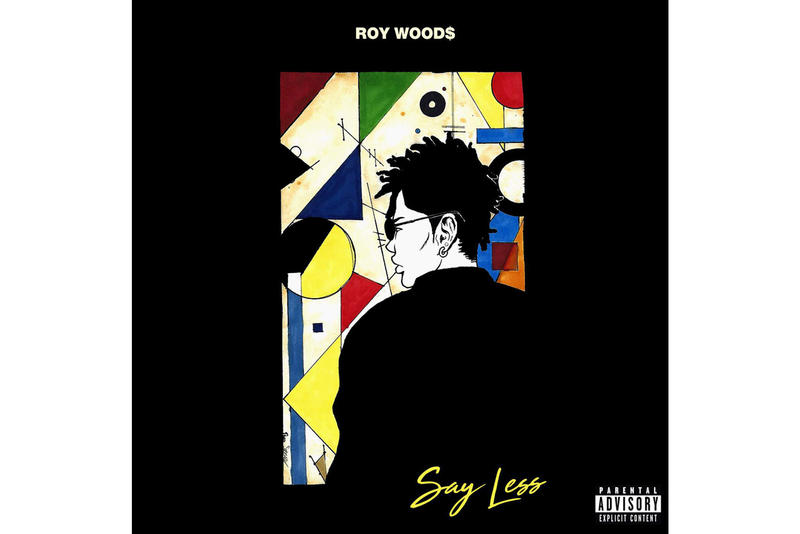 Roy Woods Say Less Album Stream