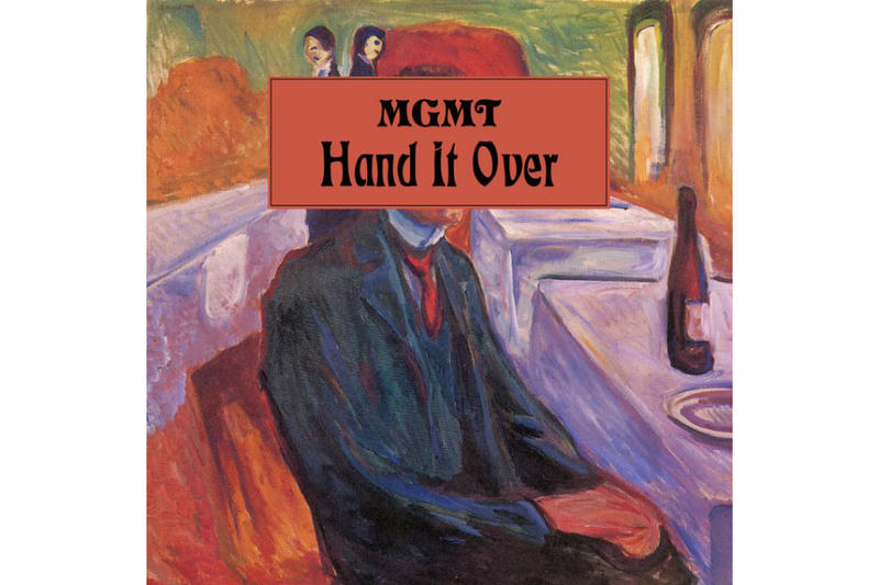 MGMT Hand It Over Stream Single Track New Music