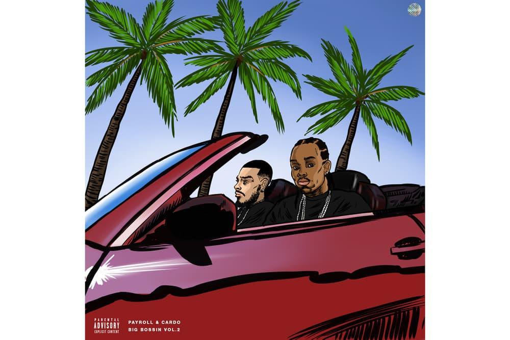 Payroll Giovanni Cardo Big Bossin Vol 2 Album E 40 Jeezy Jade Jones Cashout Calhoun Big Quis Stream