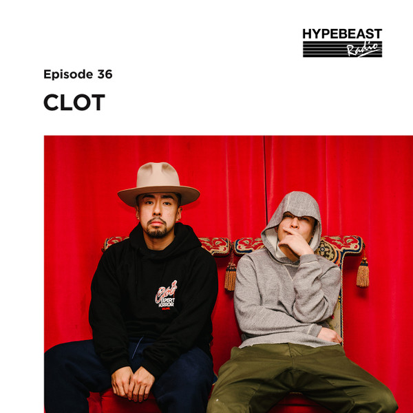 #36: CLOT Put Its NYFW Runway Debut Together In Six Weeks Flat