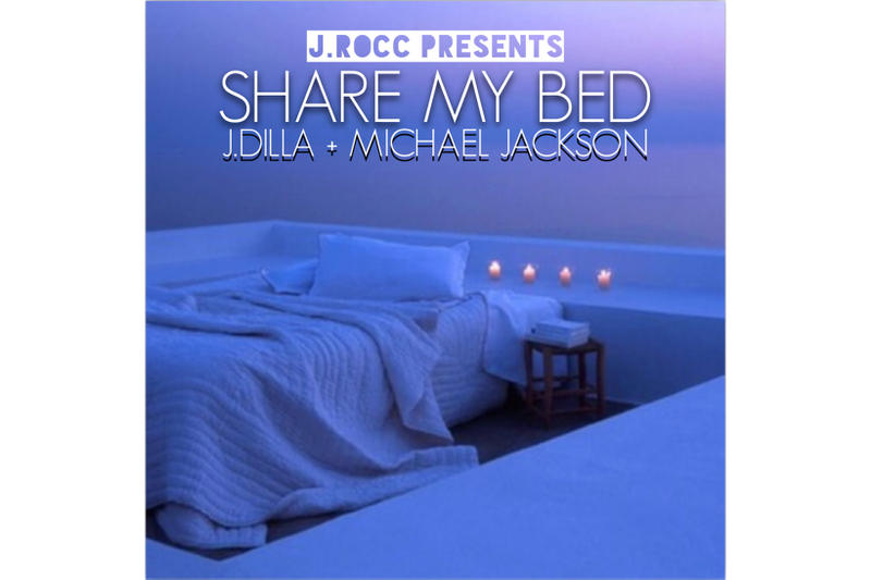 J Rocc J Dilla Michael Jackson Mashup Project share my bed stream 2018 february 15 release date info debut premiere bandcamp