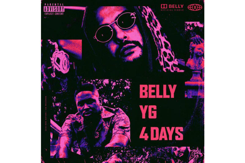 Belly YG  DJ Mustard 4 Days Album Leak Single Music Video EP Mixtape Download Stream Discography 2018 Live Show Performance Tour Dates Album Review Tracklist Remix