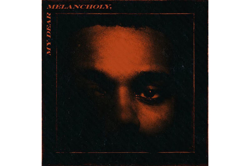 The Weeknd My Dear Melancholy Album Stream New Album Listen Starboy