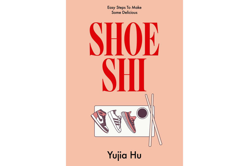 Shoeshi Sneaker Sushi Book Yujia Hu food air jordan 1 nike adidas yeezy boost nmd stan smith y-3 qasa
