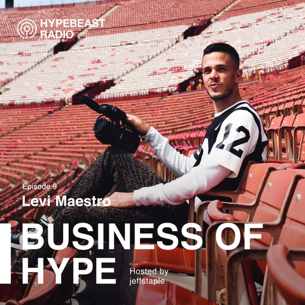 The Business of HYPE With jeffstaple, Episode 9: Levi Maestro