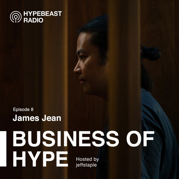 The Business of HYPE With jeffstaple, Episode 8: James Jean