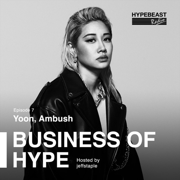 The Business of HYPE With jeffstaple, Episode 7: Yoon Ahn