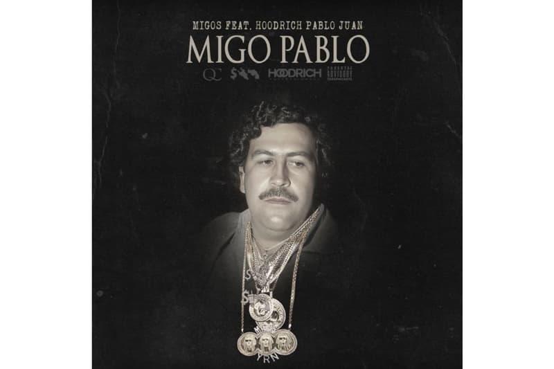 Migos Hoodrich Pablo Juan Migo Pablo Track Single offset takeoff quavo