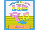 """Diplo, Sia & Labrinth's LSD Returns With """"Audio"""""""