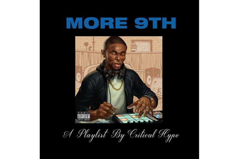 Drake 9th Wonder DJ Critical Hype More 9th mashup tape mixtape stream