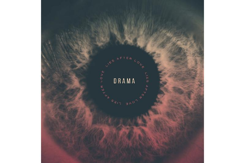 DRAMA Lies After Love EP Album Leak Single Music Video EP Mixtape Download Stream Discography 2018 Live Show Performance Tour Dates Album Review Tracklist Remix