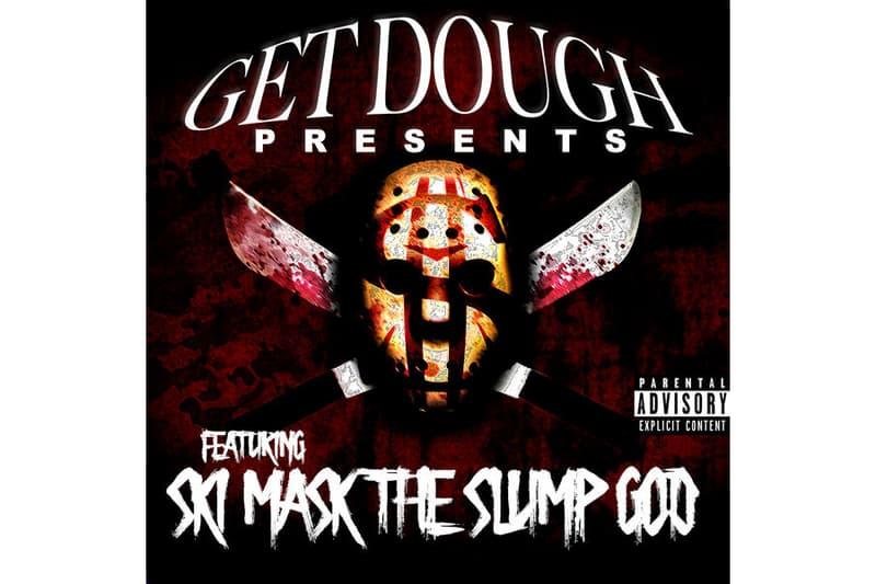 Get Dough Presents Ski Mask The Slump God EP may 31 june 1 2018 release date info drop debut premiere spotify