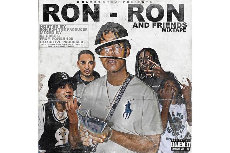 Ron ron the producer Friends Mixtape Stream shoreline mafia drakeo the ruler 03 greedo rucci allblack r baron tk kimbro picasso red bull