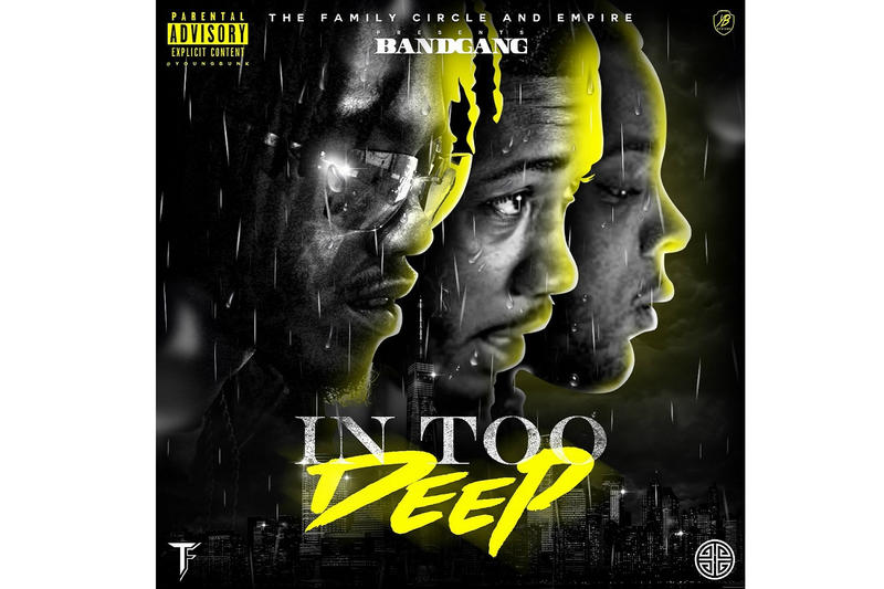 BandGang in Too Deep Debut Ain't No Problem SOB X RBE ShredGang Mone stream new album in too deep 2018 tracklist release date