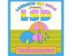 """Sia, Diplo & Labrinth as LSD Return With """"Thunderclouds"""""""