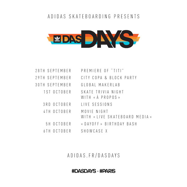 adidas skateboarding das days event festival paris france september 28 october 6 2018 schedule details
