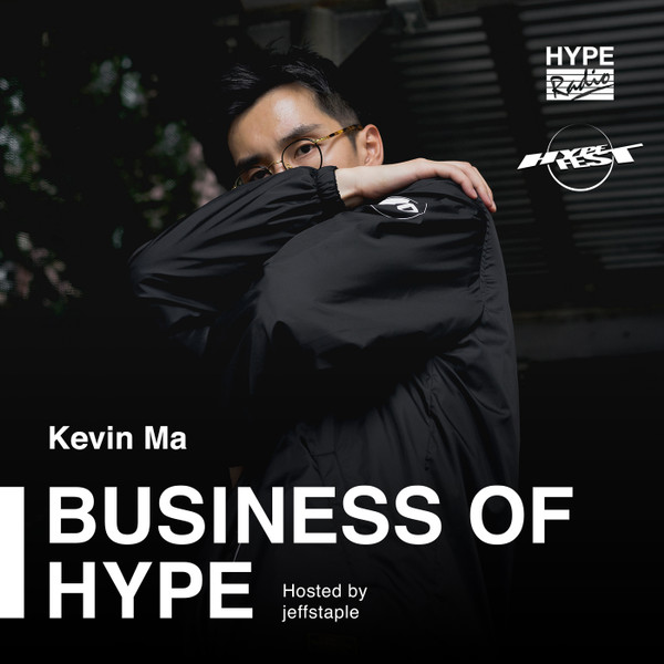 Business of HYPE With jeffstaple: HYPEBEAST Founder Kevin Ma Announces HYPEFEST