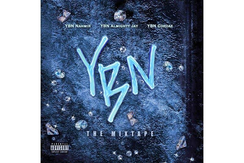 YBN Nahmir YBN Cordae YBN Jay Almighty YBN: The Mixtape Stream Apple Music Spotify