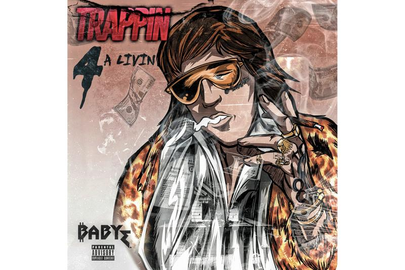 baby e trappin 4 a livin single stream new song music track 2018 listen soundcloud young money