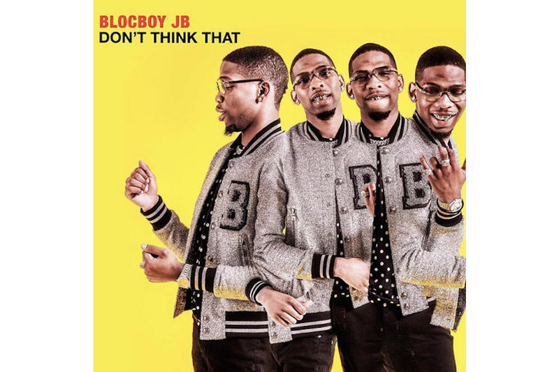 BlocBoy JB New Mixtape Don't Think That Lil Uzi Vert Hoodrich Pablo Juan Tay Keith