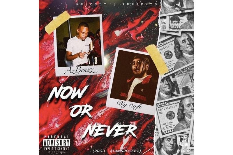 AzBenzz Now or Never big swift stream azcult azswaye azchike listen single collab collaboration song track 2018 november compton music