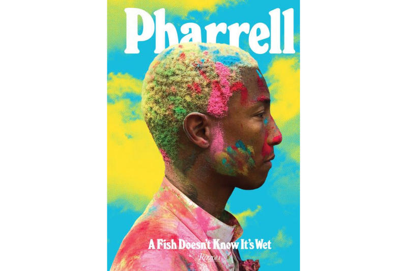pharrell a fish doesnt know when its wet volume book limited edition