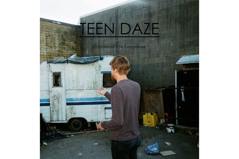 Teen Daze - Cold House b/w Everywhere