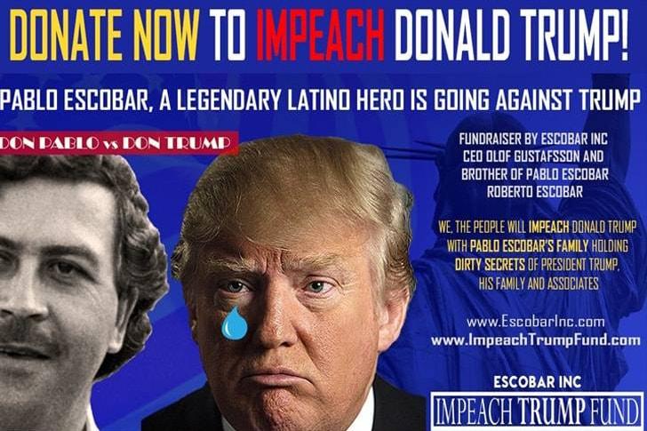 Roberto Escobar 50 Million USD Gofundme to Impeach Trump Pablo Escobar