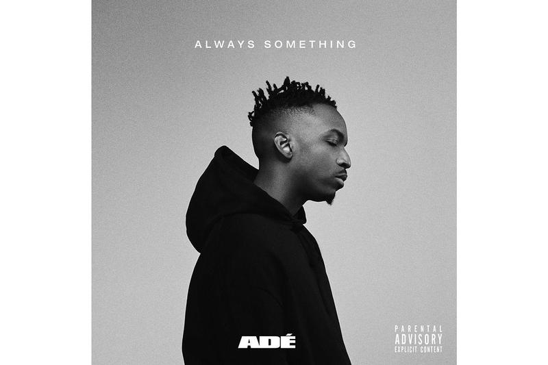 adé always something ep stream 2019 february music phil adé