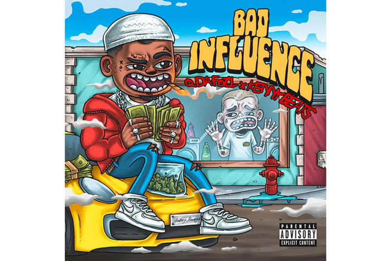 Q Da Fool & Kenny Beats 'Bad Influence' Stream   HYPEBEAST